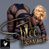 SPICE- SO MI LIKE IT {RAW}
