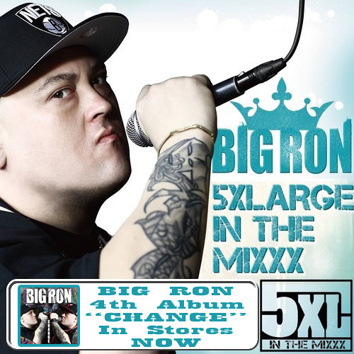 Big Ron - 5XLArge in The Mixxx