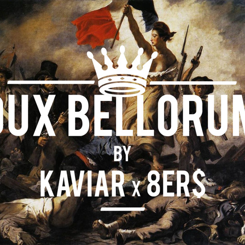 Dux Bellorum by K A V I A R x 8Er$