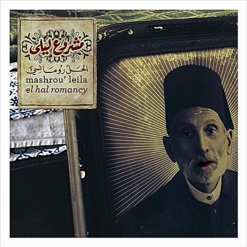 05 - Wajih - El Hal Romancy (2011) - Mashrou' Leila