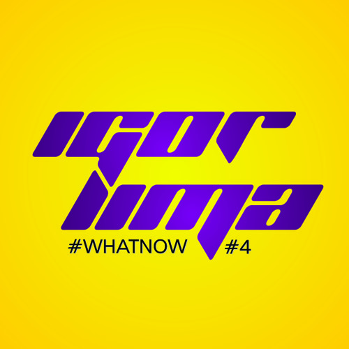 SET Dj Igor Lima - #WHATNOW