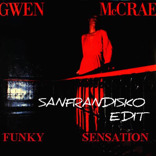Funky Sensation - Gwen McCrae PG's SANFRANDISKO Edit