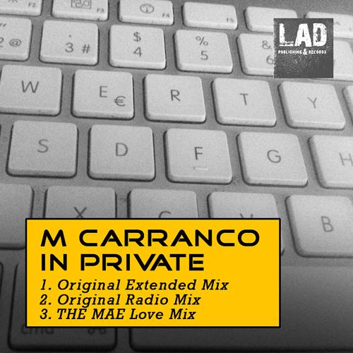 M Carranco - In Private (Original Mix) (SC Promo Edit) - OUT NOW !!!