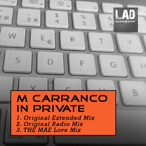 M Carranco - In Private (The Mae Love Mix) (SC Promo Edit) - OUT NOW !!!