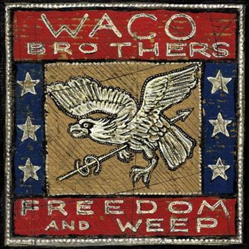 """""""How Fast the Time"""" by The Waco Brothers"""