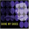Shine My Shoes