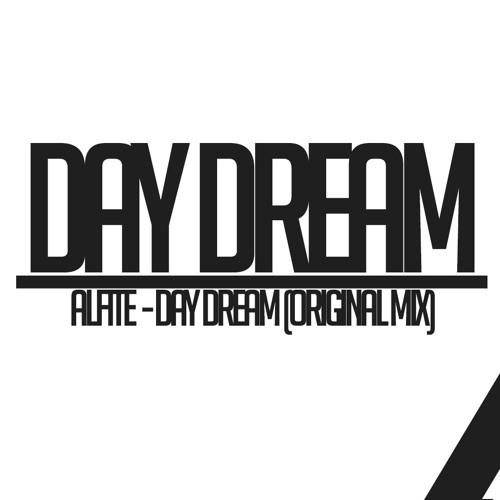 Alfite - Day Dream (Original Mix) Coming Soon..