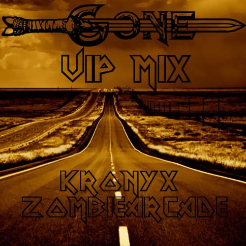 Kronyx & ZombieArcade - Gone (Kronyx VIP)