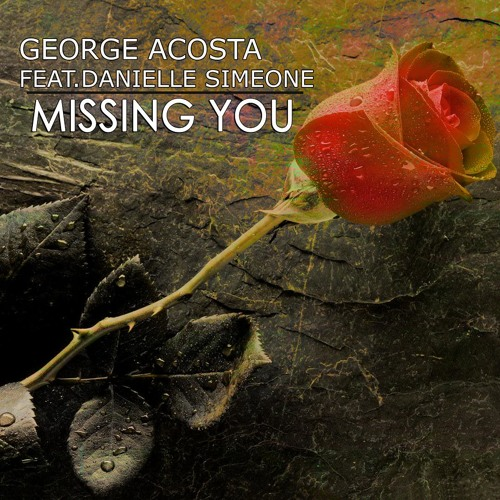 George Acosta - Missing You (Andrew Parsons & Shwann Remix) [Lost World 459 Rip]