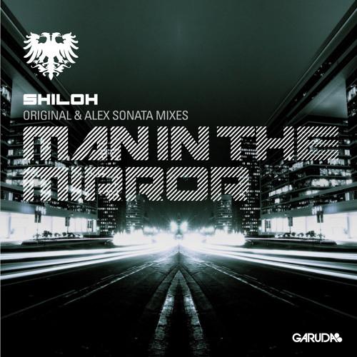 Man In The Mirror (Alex Sonata Remix)by Shiloh