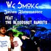 We Smoke Feat The Bloodshot Bandits