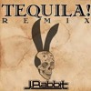 J Rabbit -Tequila Remix