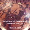 The Battle Of Thermopylae (Paean For Solo Lyre)