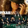 I wanna be where you are  (Gg's longer than the original version)  The Roots ft Erykah badu