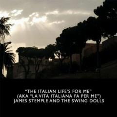 La Vita Italiana Fa Per Me - the Swing Dolls & James Stemple remix