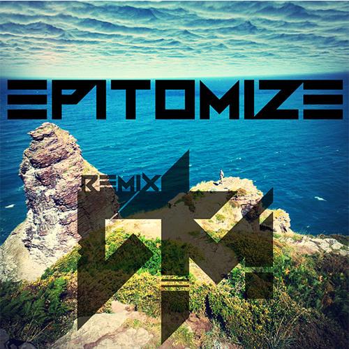 TAmusic - Epitomize (ATM Dubstep Remix)
