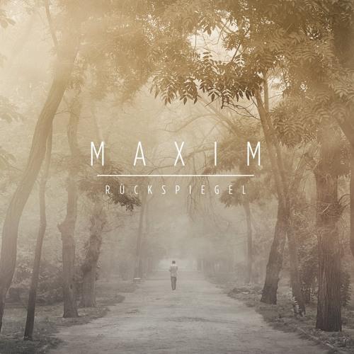 Maxim - Rückspiegel (Peer Kusiv Remix)