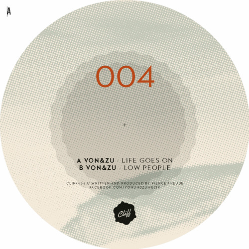 B1: von&zu - Low People (Original) ::: CLIFF 004 (Vinyl Only)