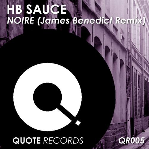 HB SAUCE - Noire (James Benedict Remix) preview (Out Now)