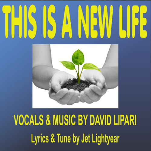 44: This Is A New Life - David Lipari