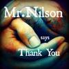 Mr.Nilson - Thank You
