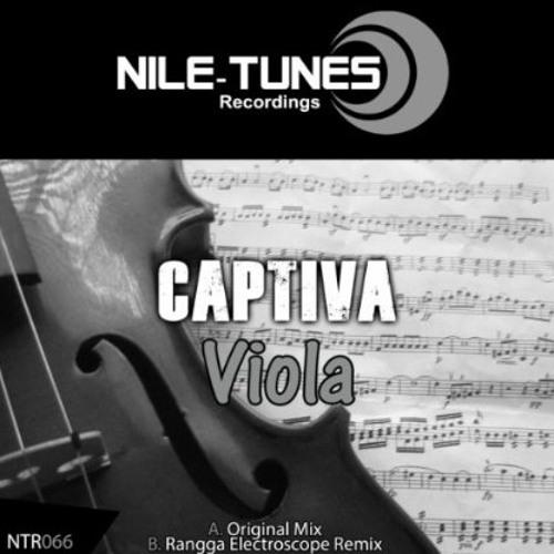 Captiva - Viola (Rangga Electroscope Remix) [NILE TUNES RECORDINGS]