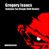 Gregory Isaacs - Babylon Too Rough (D4N Remix) // FREE DOWNLOAD