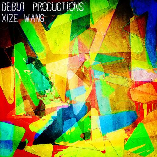 Xize Wang - Debut Productions