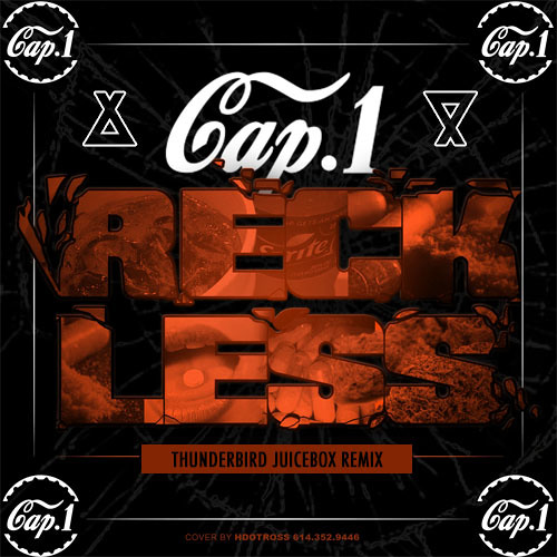 (FREE DOWNLOAD) Cap 1 - Reckless (Thunderbird Juicebox Remix)