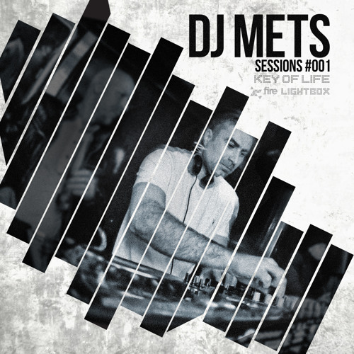 METS SESSIONS #001 - FIRE & LIGHTBOX - KEY OF LIFE