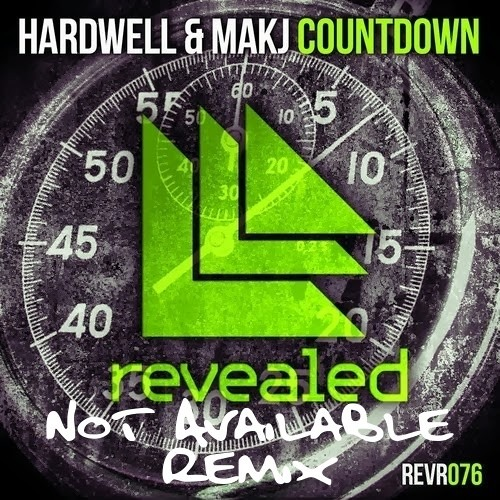Hardwell & MAKJ - Countdown (NOT Available Remix) FREE DOWNLOAD EXTENDED MIX IN DESCRIPTION