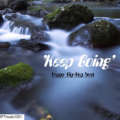 Happy Hip Hop Beat 'Keep Going' (By MPT) [Free DL]