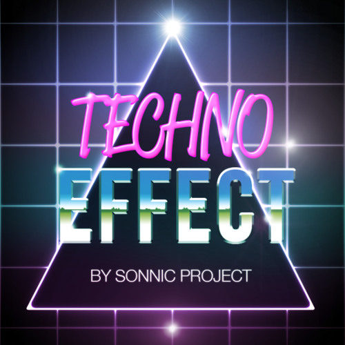 TECHNO EFFECT By Sonnic Project Mix #13 [FREE DOWNLOAD]