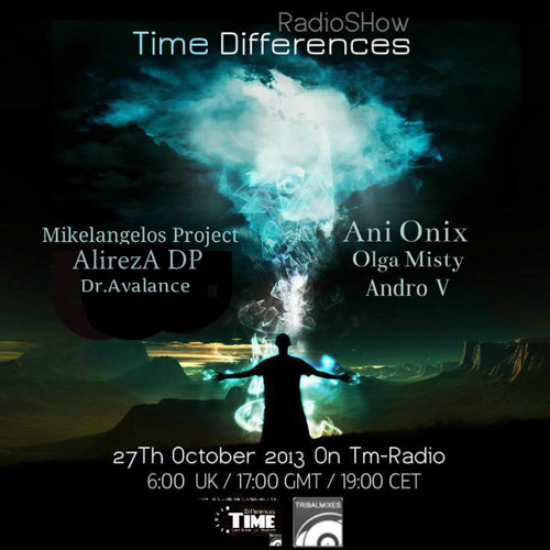 Ani Onix - Time Differences 101 [ 27 - 10 - 2013 ] - Tm - Radio