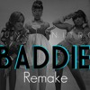 BADDIE - OMG Girlz (Remake)