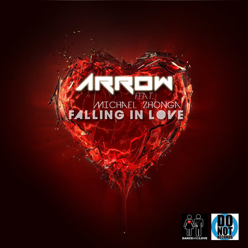 ARROW - Falling In Love  (feat. Michael Zhonga) (Radio Edit) [OUT NOW]