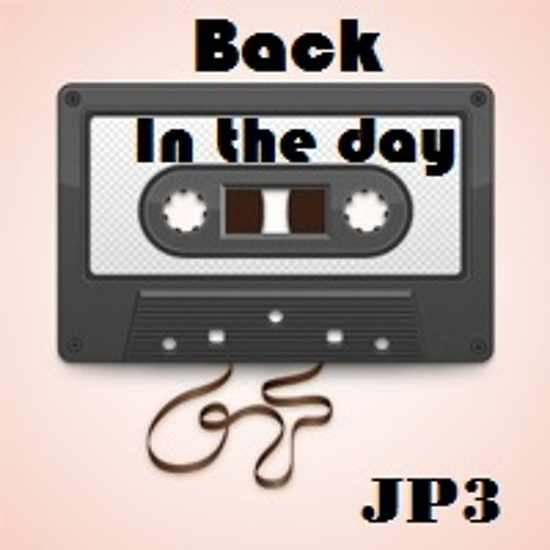 JP3 - Back In The Day (Purchase @ www.jp3music.com)