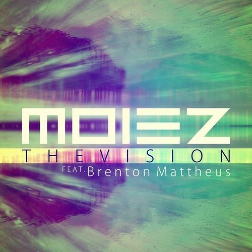 Moiez - The Vision Feat. Brenton Mattheus [Free Download]