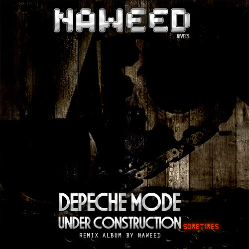 Depeche Mode - Should Be Higher (Naweed Room Mix )