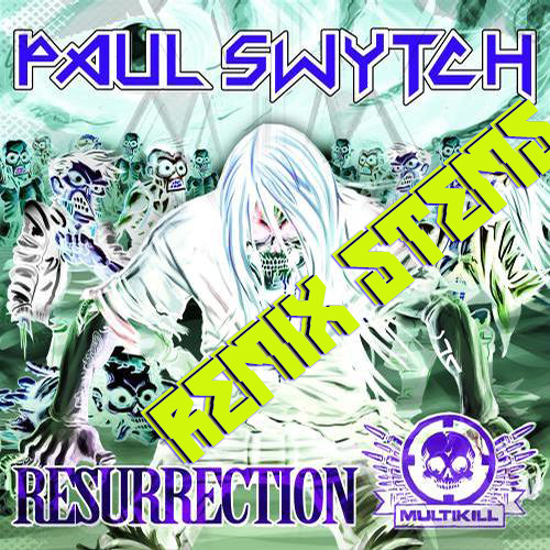 RESURRECTION (REMIX STEMS NOW AVAILABLE) (DOWNLOAD NOW)