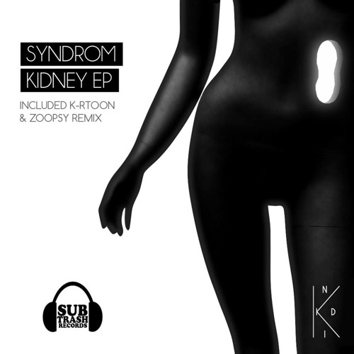Indi-K - Syndrom Kidney ep (K-rtoon Remix) [STR029] OUT NOW on Beatport