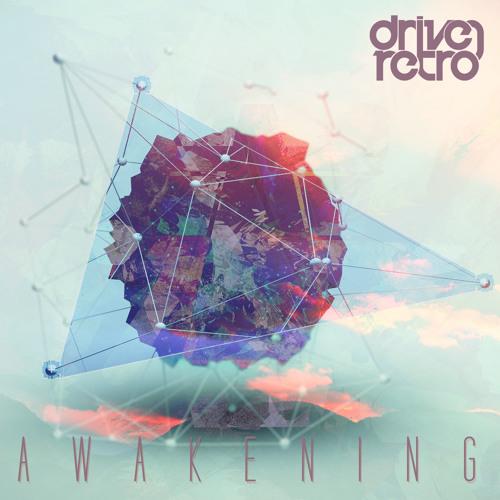 Driven Retro - Awakening