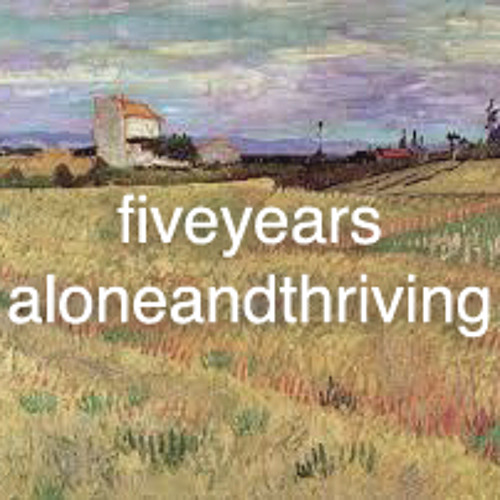 fiveyearsaloneandthriving