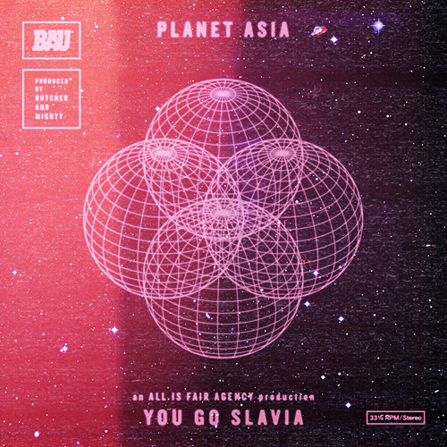 """Planet Asia """"You Go Slavia"""" (Produced By Frank The Butcher & Paul Mighty)"""