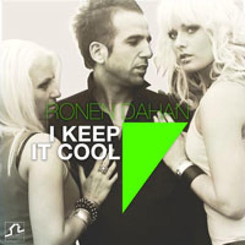 I Keep It Cool (DDei&Estate Remix) by Ronen Dahan