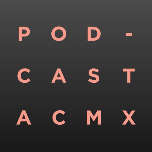 Podcast A&CMX No. 108
