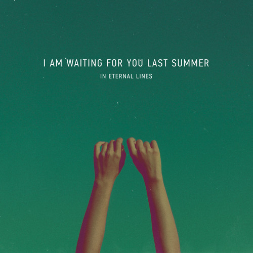 I am waiting for you last summer - Mists Roll Away