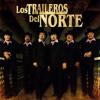 Los Traileros Del Norte Las Edades