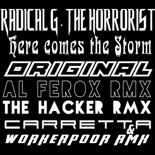 "RadicalG/The Horrorist ""Here comes the storm"""