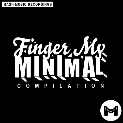 Christian Revelino - Under Ground (Original Mix) [MASH MUSIC - Finger My Minimal EP - OUT NOW]